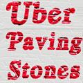 Uber Paving Stones